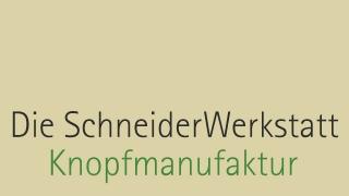 Die Schneider Werkstatt/Knopfmanufaktur